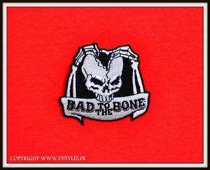 "Patch / écusson "" Bad To The Bone """